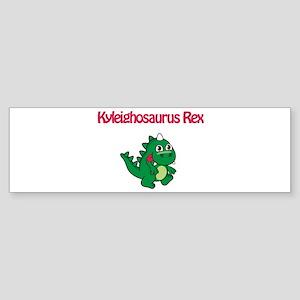 Kyleighosaurus Rex Bumper Sticker