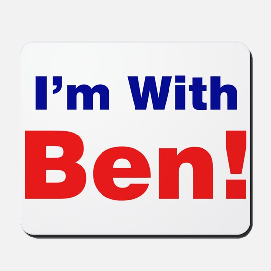 I'm With Ben Carson Mousepad