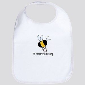 i'd rather bee beading Bib