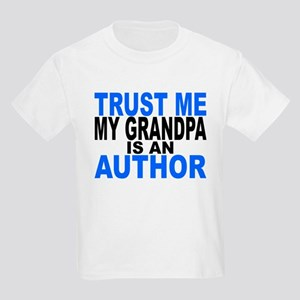 Trust Me My Grandpa Is An Author T-Shirt