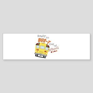 Out Of School Bumper Sticker