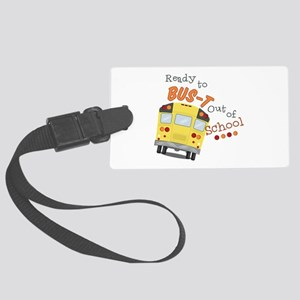 Out Of School Luggage Tag