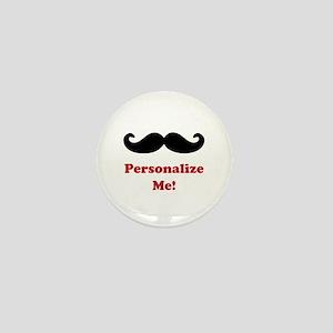 Customizable Mustache Mini Button
