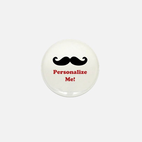 Customizable Mustache Mini Button