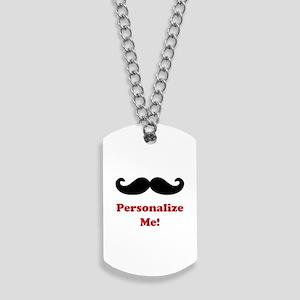 Customizable Mustache Dog Tags