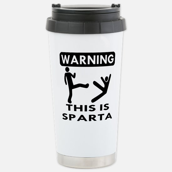 Warning This Is Sparta Stainless Steel Travel Mug