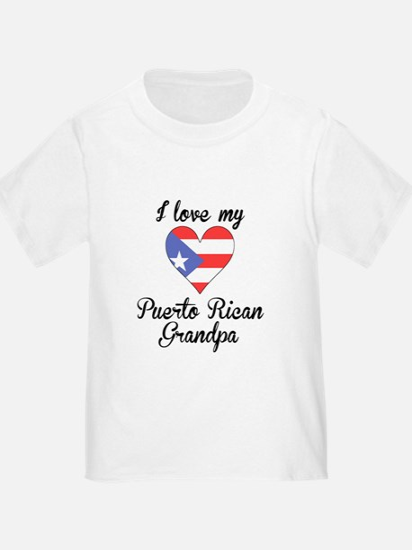 I Love My Puerto Rican Grandpa T-Shirt