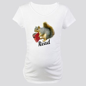 Squirrel Book Read Maternity T-Shirt
