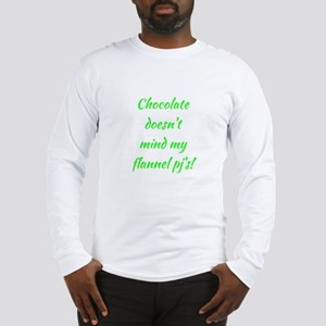 CHOCOLATE... Long Sleeve T-Shirt
