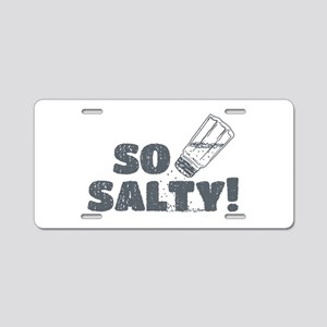 So Salty Aluminum License Plate