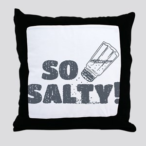 So Salty Throw Pillow