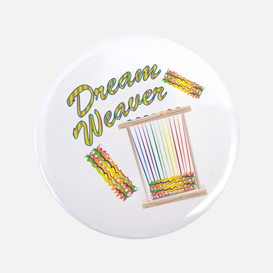 Dream Weaver Button
