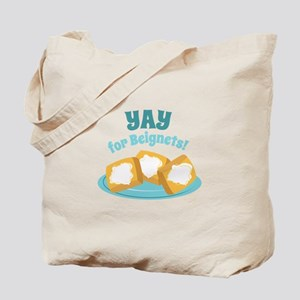 For Beignets! Tote Bag
