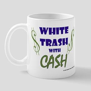 White Trash With Cash Mug