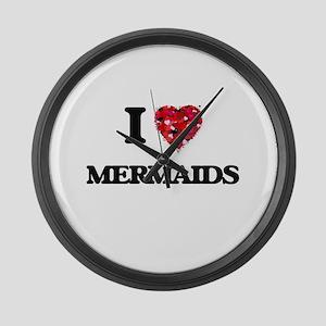 I Love Mermaids Large Wall Clock