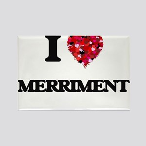 I Love Merriment Magnets