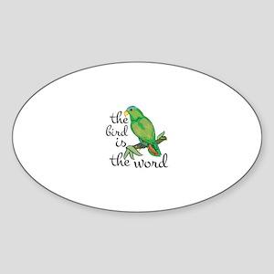 Bird Is The Word Sticker