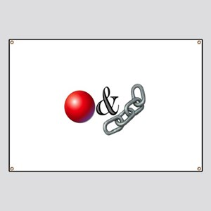 The Old Ball and Chain Banner