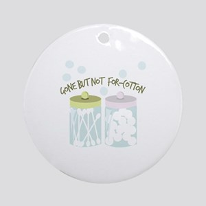 Not For-Cotton Ornament (Round)