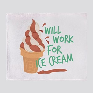 Work For Ice Cream Throw Blanket