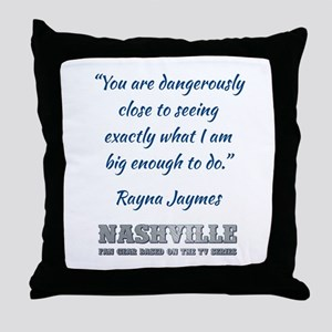 RAYNA QUOTE Throw Pillow