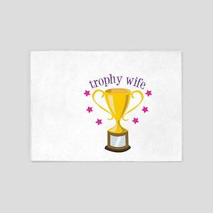Trophy Wife 5'x7'Area Rug