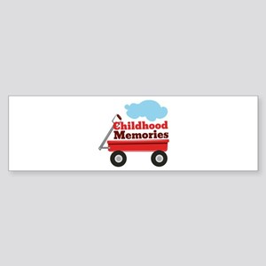Childhood Memories Bumper Sticker