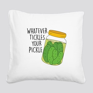 Tickles Your Pickle Square Canvas Pillow