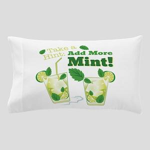 Add More Mint! Pillow Case