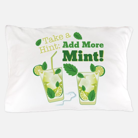 Add More Mint! Pillow Case
