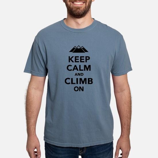 Keep calm climb on mountains T-Shirt