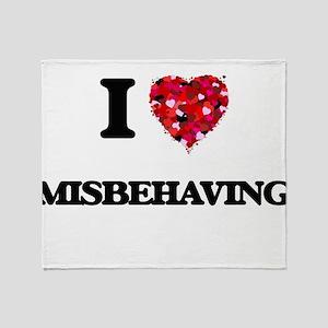 I Love Misbehaving Throw Blanket