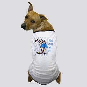 Brighten Someone's Rainy Day Dog T-Shirt