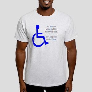 Disability Message Light T-Shirt