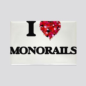 I Love Monorails Magnets