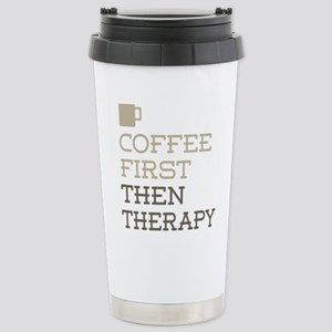 Coffee Then Therapy Stainless Steel Travel Mug