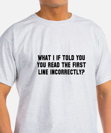 You read that wrong T-Shirt