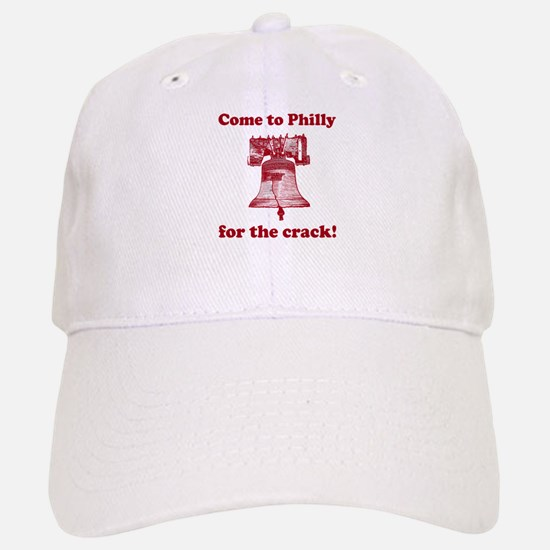 Come to Philly for the crack Baseball Baseball Cap