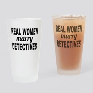 Real Women Marry Detectives Drinking Glass