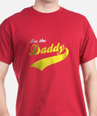 I'm the daddy T-Shirt