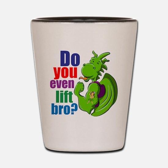 Dragon. Do you even lift bro? Shot Glass