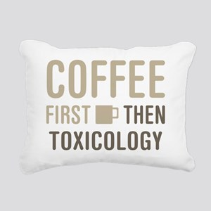 Coffee Then Toxicology Rectangular Canvas Pillow