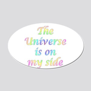 the universe is on my side Decal Wall Sticker