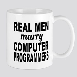 Real Men Marry Computer Programmers Mugs