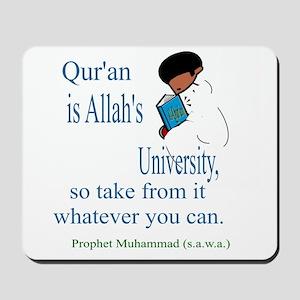 Qur'an is Allah's University Mousepad