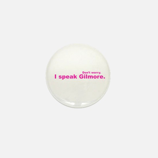 I Speak Gilmore Mini Button