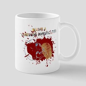 Become a Crime Scene Investigator Mug