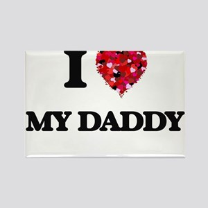 I Love My Daddy Magnets