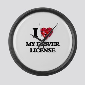 I Love My Driver License Large Wall Clock