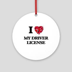 I Love My Driver License Ornament (Round)